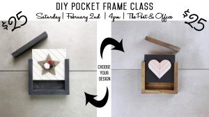 DIY Pocket Frame Class - $25 - two designs to choose from