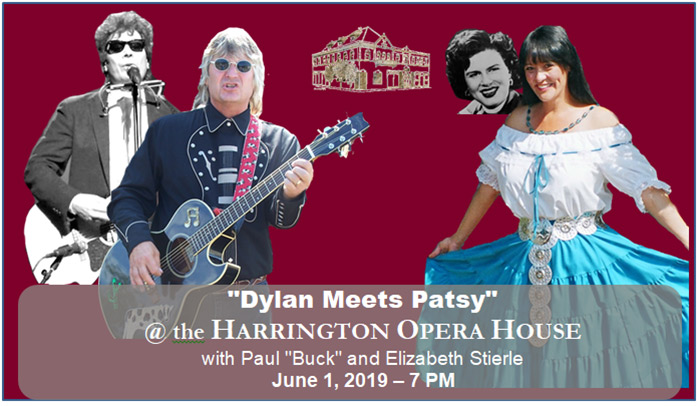 Dylan Meets Patsy at the Harrington Opera House - June 1 - 7 PM