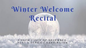Winter Welcome Recital 2 PM December 15 - Post & Office - Harrington